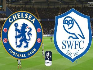 Nhận định Chelsea vs Sheffield Wed
