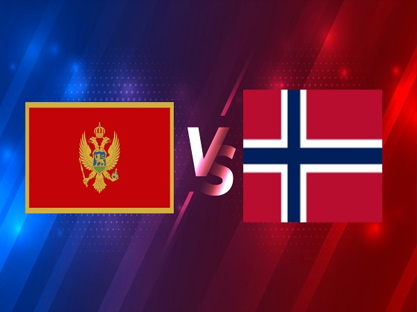 Soi kèo Montenegro vs Na Uy – 01h45 31/03, VL World Cup 2022