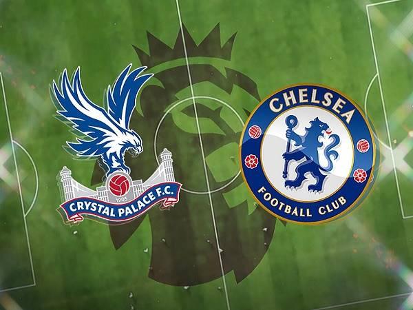 Soi kèo Crystal Palace vs Chelsea – 23h30 10/04, Ngoại hạng Anh