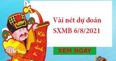 dự đoán SXMB 6/8/2021